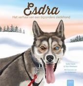 Esdra : het verhaal van een bijzondere sledehond