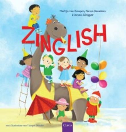 Zinglish : Engels leren met tweetalige liedjes