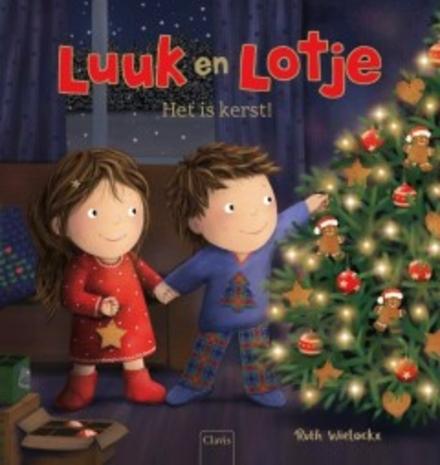 Het is kerst! / [tekst en illustraties] Ruth Wielockx