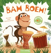 Bam boem! : [tekst en illustraties] Guido Van Genechten
