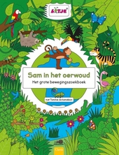 Sam in het oerwoud : het grote bewegingszoekboek met Tommie de kameleon