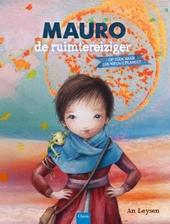 Mauro de ruimtereiziger : op zoek naar een nieuwe planeet