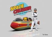 Spacecruiser : op zoek naar een nieuwe wereld