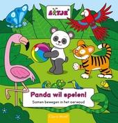 Panda wil spelen! : samen bewegen in het oerwoud