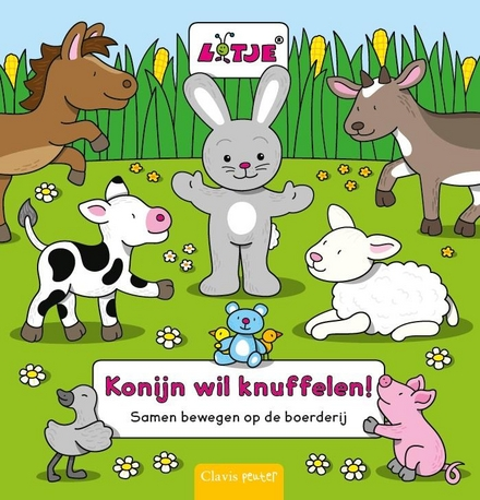Konijn wil knuffelen! : samen bewegen op de boerderij