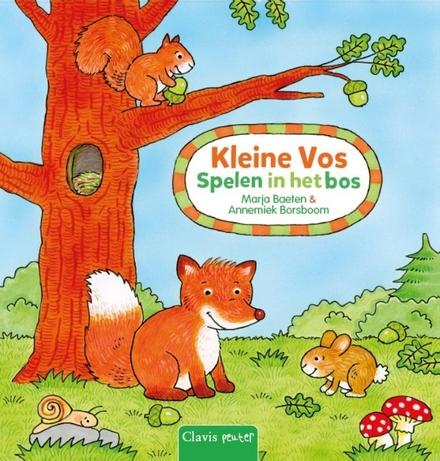 Kleine Vos : spelen in het bos