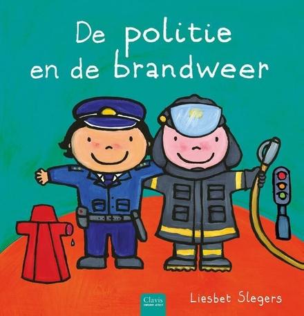 De politie en de brandweer