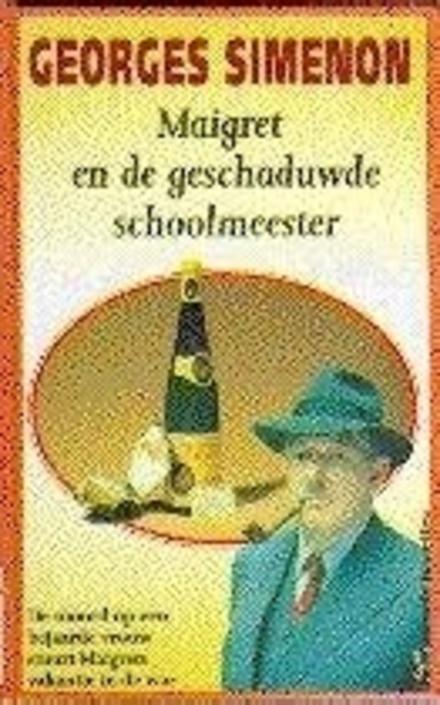 Maigret en de geschaduwde schoolmeester