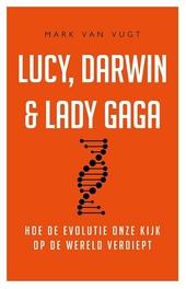 Lucy, Darwin en Lady Gaga