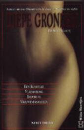 Diepe gronden : een klassieke verzameling erotische vrouwenfantasieën