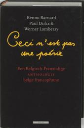 Ceci n'est pas une poésie : een Belgisch-Franstalige anthologie