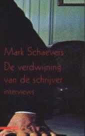 De verdwijning van de schrijver : interviews