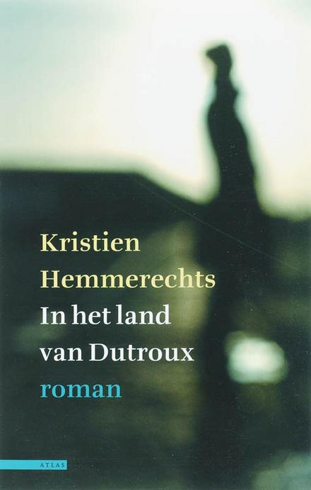 In het land van Dutroux : roman