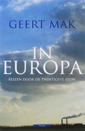 In Europa : reizen door de twintigste eeuw