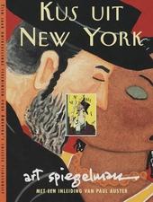 Kus uit New York : tien jaar ontregelende tekeningen voor Amerika's chicste tijdschrift