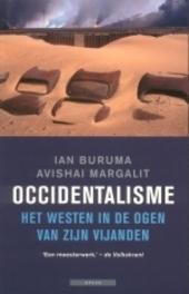 Occidentalisme : het Westen in de ogen van zijn vijanden