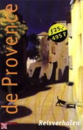 De Provence : reisverhalen