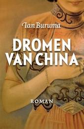 Dromen van China : roman