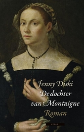 De dochter van Montaigne : roman
