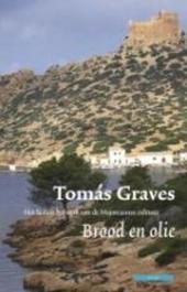 Brood en olie : het laatste bolwerk van de Majorcaanse cultuur