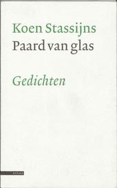 Paard van glas : gedichten