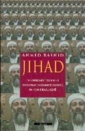 Jihad : de opkomst van het moslimfundamentalisme in Centraal-Azië