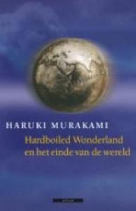 Hard-boiled wonderland en het einde van de wereld