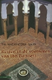 Reizen in de voetnoten van Ibn Battoeta