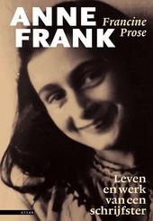 Anne Frank : haar boek, haar leven, haar voortbestaan