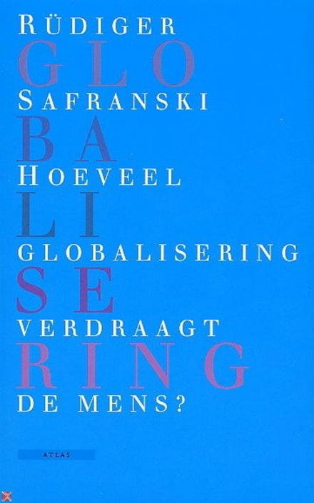 Hoeveel globalisering verdraagt de mens ?