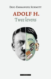 Adolf H. : twee levens