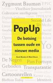 PopUp : de botsing tussen oude en nieuwe media