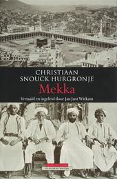 Mekka : in de tweede helft van de negentiende eeuw : schetsen uit het dagelijks leven