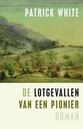 De lotgevallen van een pionier : roman