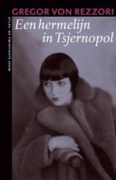 Een hermelijn in Tsjernopol : een Maghrebijnse roman