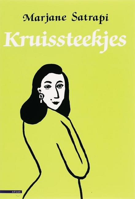 Kruissteekjes / [tekst en tek.] Marjane Satrapi