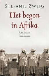 Het begon in Afrika : roman