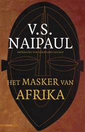 Het masker van Afrika : impressies van Afrikaans geloof