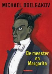 De meester en Margarita : een graphic novel