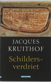 Schildersverdriet : een Nederlandse historie