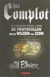 Het complot : het verborgen verhaal achter de Protocollen van de Wijzen van Zion