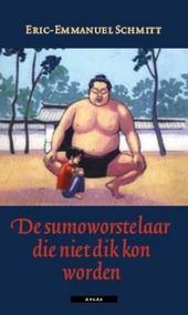 De sumoworstelaar die niet dik kon worden