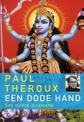 Een dode hand : een moord in Calcutta