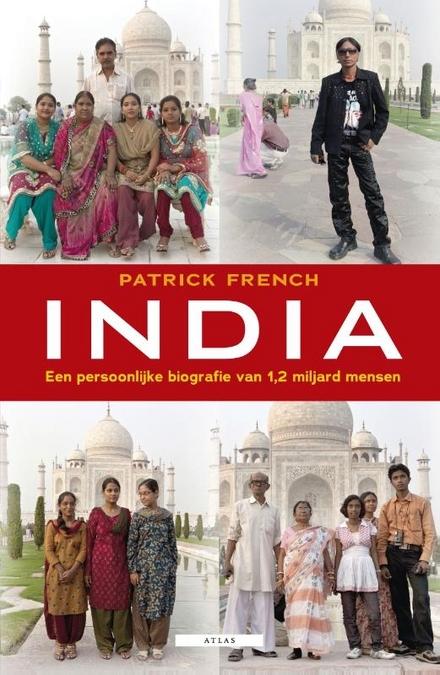 India : een persoonlijke biografie van 1,2 miljard mensen