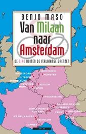 Van Milaan naar Amsterdam : de Giro buiten de Italiaanse grenzen