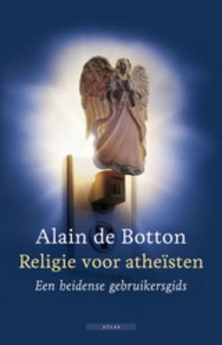 Religie voor atheïsten : een heidense gebruikersgids