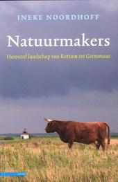 Natuurmakers : heroverd landschap van Rottum tot Grensmaas