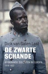 De zwarte schande : Afrikaanse soldaten in Europa 1914-1922