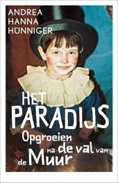Het paradijs : opgroeien na de val van de Muur