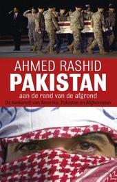 Pakistan aan de rand van de afgrond : de toekomst van Amerika, Pakistan en Afghanistan